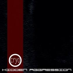 Cryo - Hidden Aggression (2010)