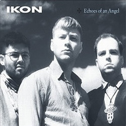 Ikon - Echoes Of An Angel (Ltd.Ed.) (2010)