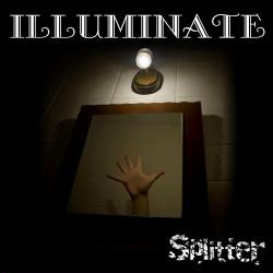Illuminate - Splitter (2009)