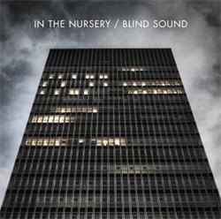 In The Nursery - Blind Sound (2011)