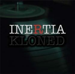 Inertia - Kloned (2010)