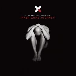 X Marks The Pedwalk - Inner Zone Journey (2010)