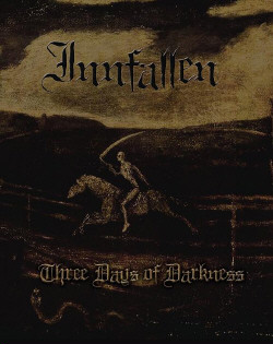 Innfallen - Three Days Of Darkness (2009)