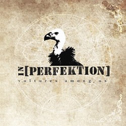 In[Perfektion] - Vultures Among Us (2009)