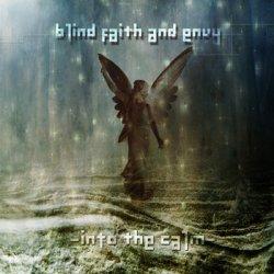 Blind Faith And Envy - Into The Calm (EP) (2010)