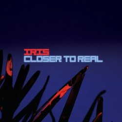 Iris - Closer To Real (Limited Edition CDM) (2010)