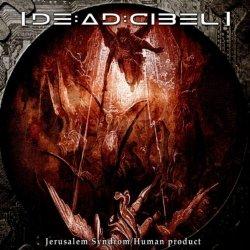 [DE:AD:CIBEL] - Jerusalem Syndrom / Human Product (EP) (2010)