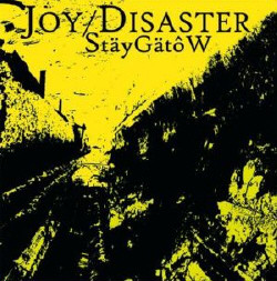 Joy Disaster - Staeygaetow (2010)