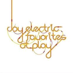 Joy Electric - Favorites At Play (2009)