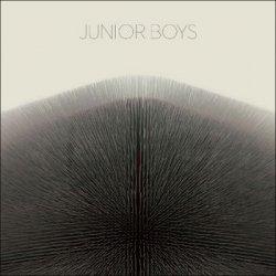 Junior Boys - It's All True (2011)