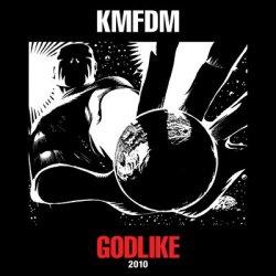 KMFDM - Godlike (CDM) (2010)