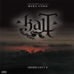Kalt - Dein Gott (Ltd.Ed.) (2009)