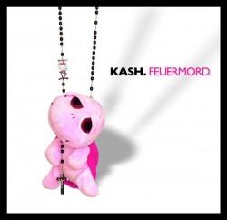 Kash - Feuermord (2009)