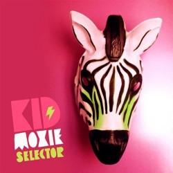 Kid Moxie - Selector (2009)