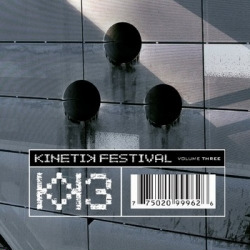 VA - Kinetik Festival Volume Three (3CD) (2010)