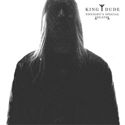 King Dude - Tonight's Special Death (Limited Edition CDR) (2010)