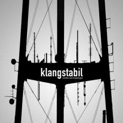 Klangstabil - Senden Und Empfangen (2011)