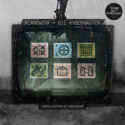 Klangwerk - Die Kybernauten (Limited Edition CDM) (2009)
