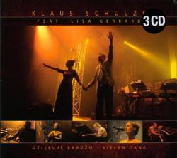 Klaus Schulze And Lisa Gerrard - Dziękuję Bardzo - Vielen Dank (Live) (3CD) (2009)