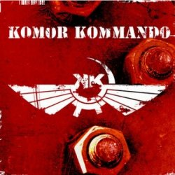 Komor Kommando - Oil, Steel & Rhythm (2CD Limited Edition) (2011)