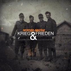 Orange Sector - Krieg & Frieden (2010)