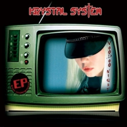 Krystal System - Voodoo Night Sessions (EP Limited Edition) (2009)