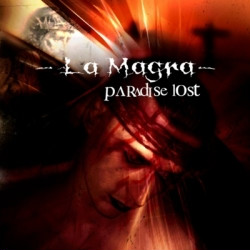 La Magra - Paradise Lost (Limited Edition) (2009)