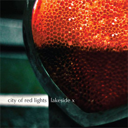 Lakeside X - City Of Red Lights (2010)