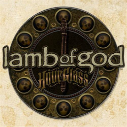 Lamb Of God - Hourglass The Anthology (3CD) (2010)