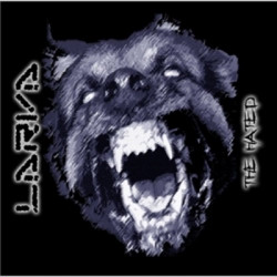 Larva - The Hated (2009)