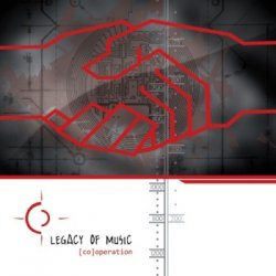 Legacy Of Music - (Co)Operation (2010)
