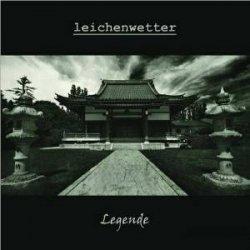 Leichenwetter - Legende (2010)