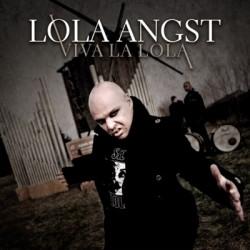 Lola Angst - Viva La Lola (2CD Limited Edition) (2009)