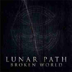 Lunar Path - Broken World (EP) (2009)
