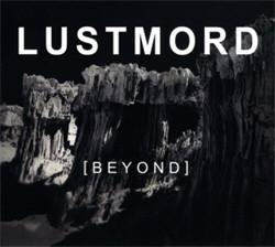 Lustmord - Beyond (2009)
