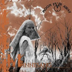 Moon Far Away - Minnesang (2010)