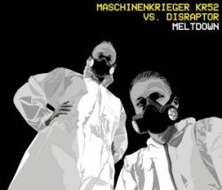 Maschinenkrieger KR52 Vs. Disraptor - Meltdown (2010)