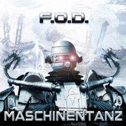 F.O.D. - Maschinentanz (2010)