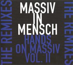 Massiv In Mensch - Hands On Massiv Vol.II (2011)