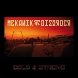 Mekanik Disorder - Cold & Strong (2010)