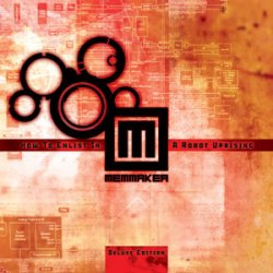 Memmaker - How To Enlist In A Robot Uprising (2CD Deluxe Edition) (2010)