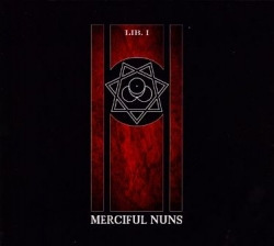 Merciful Nuns - Lib. 1 (Limited Edition) (2010)