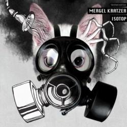 Mergel Kratzer - Isotop (2CD) (2010)