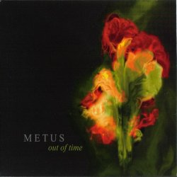 Metus - Out Of Time (2CD) (2010)