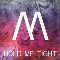Minerve - Hold Me Tight (CDS) (2011)