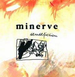 Minerve - Sensefiction (2010)