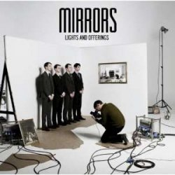 Mirrors - Lights And Offerings (2011)