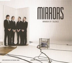 Mirrors - Broken By Silence (Limited Edition EP) (2010)