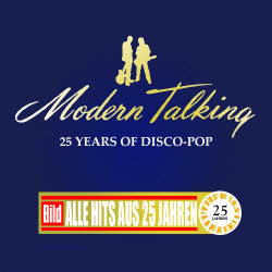 Modern Talking - 25 Years Of Disco-Pop (2CD) (2010)