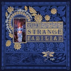 Monica Richards - The Strange Familiar (EP) (2011)